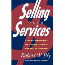Selling Your Services by Robert Bly, 9780805020410