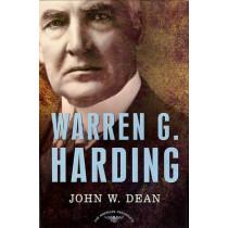Warren G. Harding, 1921-1923: The American Presidents by John W. Dean, 9780805069563