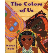 The Colors of Us by Karen Katz, 9780805071634