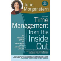 Time Management from the Inside Out by Julie Morgenstern, 9780805075908