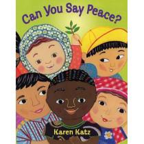 Can You Say Peace? by Karen Katz, 9780805078930