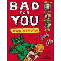 Bad for You by Kevin C Pyle, 9780805092899
