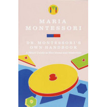 Dr Montessoris Own Handbook by Maria Montessori, 9780805209211