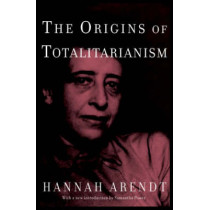 The Origins of Totalitarianism by Hannah Arendt, 9780805242256