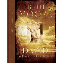 David: 90 Days with A Heart Like His by Beth Moore, 9780805444278