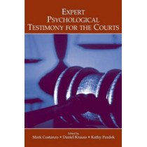 Expert Psychological Testimony for the Courts by Mark Costanzo, 9780805856477