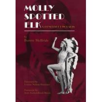 Molly Spotted Elk: A Penobscot in Paris by Bunny McBride, 9780806129891