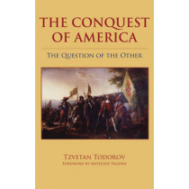 The Conquest of America: The Question of the Other by Tzvetan Todorov, 9780806131375