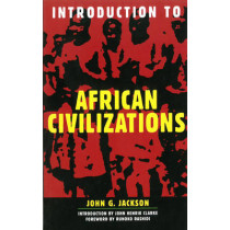 Introduction To African Civilizations by John G. Jackson, 9780806521893