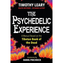The Psychedelic Experience by Timothy Leary, 9780806538570