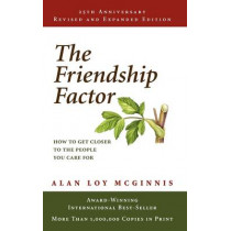 The Friendship Factor by Alan Loy McGinnis, 9780806635712