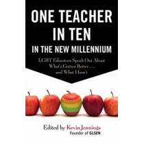 One Teacher In Ten In The New Millennium by Kevin Jennings, 9780807055861
