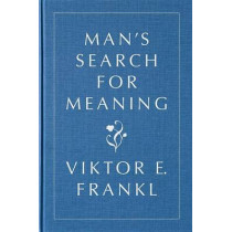 Man's Search for Meaning, Gift Edition by Viktor E Frankl, 9780807060100