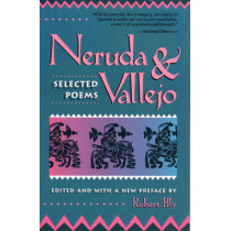 Neruda And Vallejo by Robert Bly, 9780807064894
