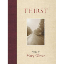 Thirst by Mary Oliver, 9780807068977