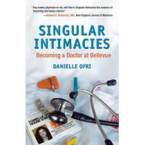 Singular Intimacies by Danielle Ofri, 9780807072516