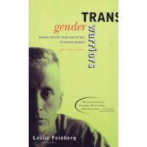 Transgender Warriors by Leslie Feinberg, 9780807079416