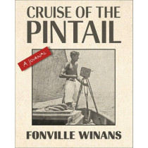 Cruise of the Pintail: A Journal by Robert L. Winans, 9780807139851