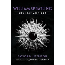 William Spratling, His Life and Art by Taylor D. Littleton, 9780807156261