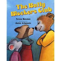 The Bully Blockers Club by Teresa Bateman, 9780807509197