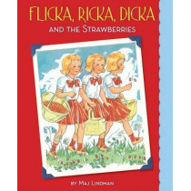 Flicka, Ricka, Dicka and the Strawberries by Maj Lindman, 9780807525128