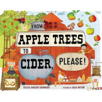 From Apple Trees to Cider Please by Felicia Chernesky, 9780807565131