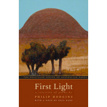 First Light: A Selection of Poems by Philip Hodgins, 9780807600023