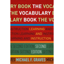 The Vocabulary Book: Learning and Instruction by Michael F. Graves, 9780807757260