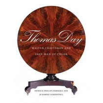 Thomas Day: Master Craftsman and Free Man of Color by Jo Ramsay Leimenstoll, 9780807833414