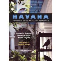 Havana: Two Faces of the Antillean Metropolis by Mario Coyula, 9780807853696