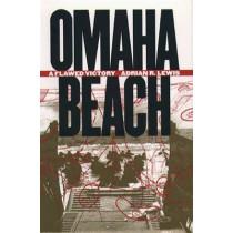 Omaha Beach: A Flawed Victory by Adrian R. Lewis, 9780807854693