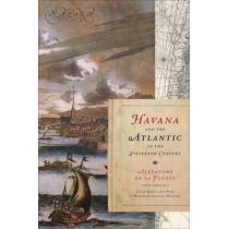 Havana and the Atlantic in the Sixteenth Century by De La Alejandro Fuente, 9780807871874