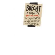 Brecht on Theatre: The Development of an Aesthetic by Deceased Bertolt Brecht, 9780809005420