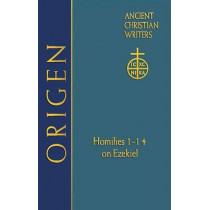 Origen: Homilies 1-14 on Ezekiel by Origen, 9780809105670
