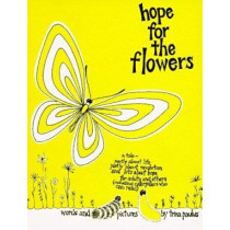 Hope for the Flowers by Trina Paulus, 9780809117543