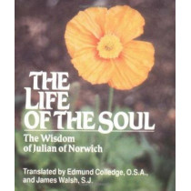 Life of the Soul: Wisdom of Julian of Norwich by Julian of Norwich, 9780809136735