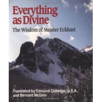 Everything as Divine: Wisdom of Meister Eckhart by Meister Eckhart, 9780809136759