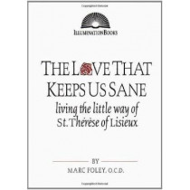 Love That Keeps Us Sane by Marc Foley, 9780809140022