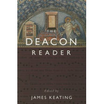 Deacon Reader by James Keating, 9780809143894