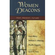 Women Deacons: Past, Present, Future by Gary Macy, 9780809147434