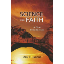 Science and Faith: A New Introduction by John F. Haught, 9780809148066