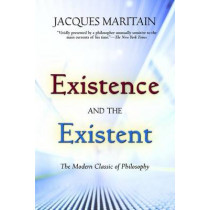Existence and the Existent by Jacques Maritain, 9780809148325