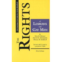 The Rights of Lesbians and Gay Men: The Basic Aclu Guide to a Gay Person's Rights by Nan D. Hunter, 9780809316342