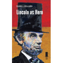 Lincoln as Hero by Frank Williams, 9780809332175
