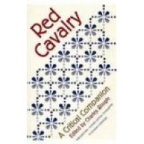 Red Cavalry: A Critical Companion by Charles Rougle, 9780810112131