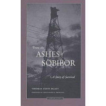 From the Ashes of Sobibor: A Story of Survival, 9780810113022