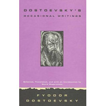 Dostoevsky's Occasional Writings by F. M. Dostoevsky, 9780810114739