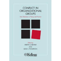 Conflict in Organizational Groups: New Directions in Theory and Practice by Kristin J. Behfar, 9780810124578