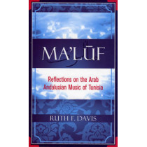 Ma'luf: Reflections on the Arab Andalusian Music of Tunisia by Ruth F. Davis, 9780810851382