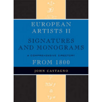 European Artists II: Signatures and Monograms by John Castagno, 9780810858961